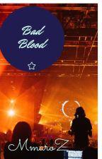 Bad Blood by MmaroZ