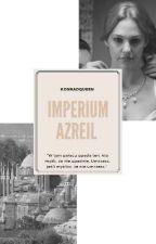 Imperium Azreil [ZAWIESZONE]  by Kakalkolove