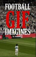 Football Gif Imagines  by theoldlady__