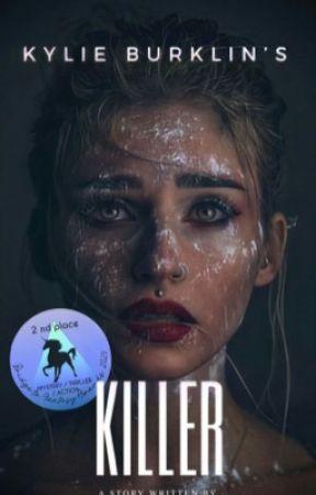 Kylie Burklin's Killer  by satinsaturdai