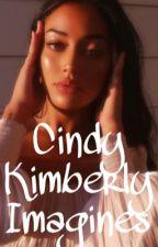 Cindy Kimberly Imagines by camiluhhh_