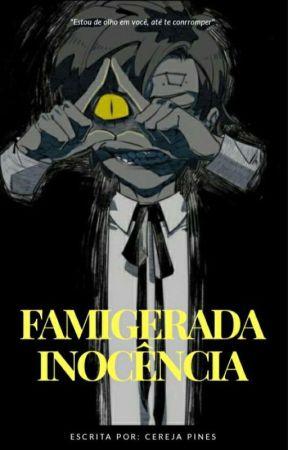 Famigerada Inocência (Mabill) by CerejaPines