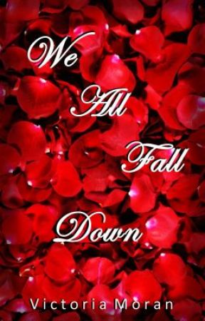 We All Fall Down by funkyapples