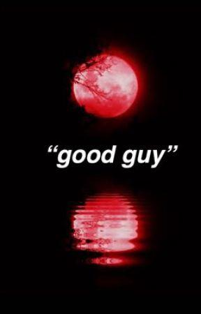 """good guy"" by spark295"