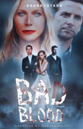 Bad Blood → 𝐎𝐑𝐈𝐆𝐈𝐍𝐀𝐋  by -snarkystark
