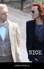 Nice: A Good Omens Fanfic by KannaOphelia
