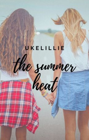 The Summer Heat by ukelillie