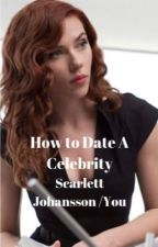 How to Date a Celebrity by Heybrother16