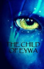 The Child Of Eywa by haya8892