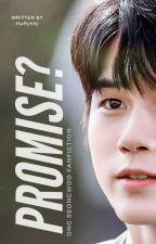 PROMISE? | Ong Seongwoo by cuddlyhoshi