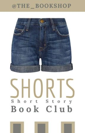 SHORTS: The Short Story Book Club (ON HOLD) by The_Bookshop