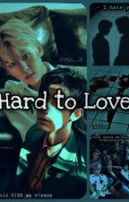 Hard to Love - (chanbaek) by chimmi123pabo