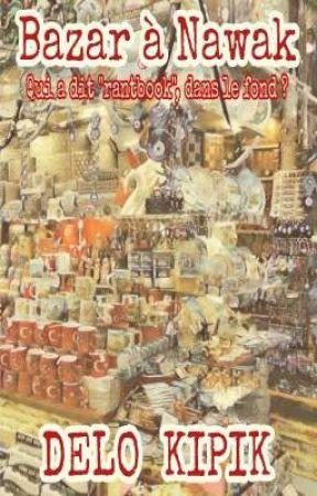 Bazar à Nawak by DelEauquipique