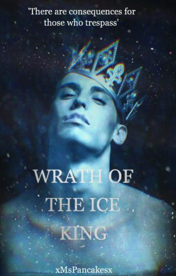 The Wrath Of The Ice King