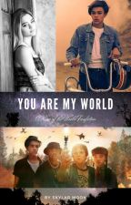 You Are My World (Rim of the World, Gabriel x OC) by kuroosbobatea