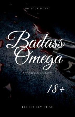 Badass Omega [MxM] - A Reimagining of Carmen by FletchleyRose