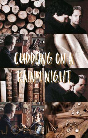 Cuddling on a Rainy Night - Johnlock by Fanfictomholland