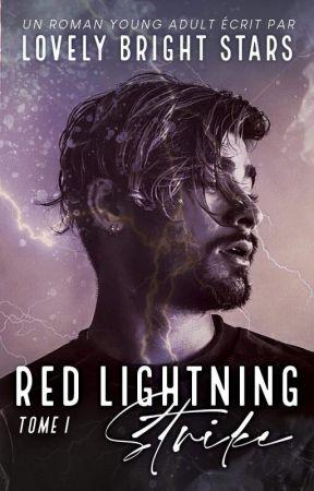 Red Lightning Strike | En Cours De Publication | by LovelyBrightStars