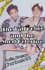 The Tall Police and the Short Detective ♡|| Chanbaek FF by _lucc_xx