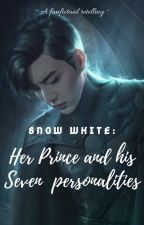 Snow White: Her Prince and Seven personalities 🔜 by DarkMasterMoon