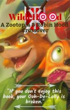 WildeHood: A Zootopia and Robin Hood Crossover by HunterAFS