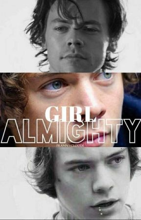 Girl Almighty (H.S) by frannyverse