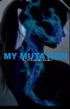 My Mutation (TMNT FANFIC) [UNDER EDITING] by Red_Gh0st