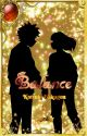 Balance(Bakugo x fem! Avatar reader) by BeanieWeen04