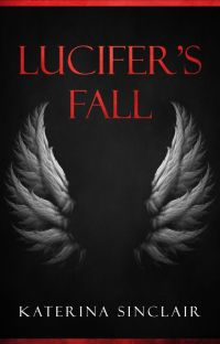 Lucifer's Fall [The Fallen Chronicles - Book 1] cover