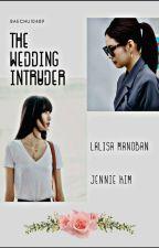 The Wedding Intruder by baechu10489