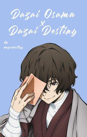 dazai x dazai destiny by dazaidestiny