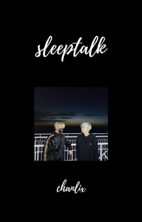 sleeptalk • bc + lfl  by -SEUNGPRINT