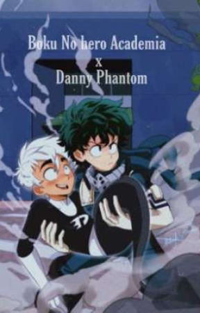 Ghost Hero | BNHA X Danny Phantom AU | by Dyojii