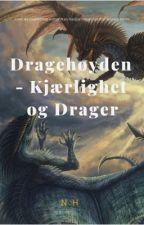 Dragehøyden - Kjærlighet og Drager by Nanancy24