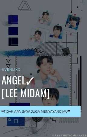 Angel✓ [Lee Midam] by venlixx