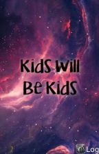 Kids will be kids - a TBBT fanfic by xxdarkcarnival02