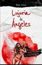 Lujuria de ángeles by GabyOrozco154