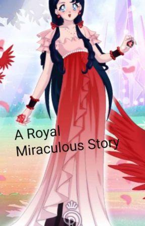 A Royal Miracules Story by Irislovegirl