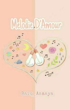 MELODIE D'AMOUR [✔️] by hrjn23bq