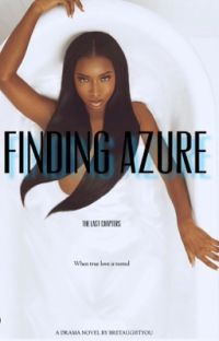 FINDING AZURE | THE LAST CHAPTERS cover