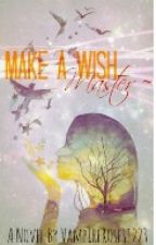 Make A Wish, Master~ by VampireRoses1223