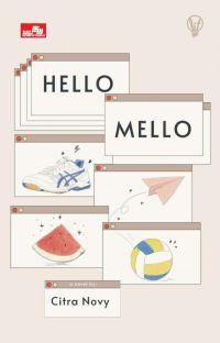 Hello, Mello! [Sudah Terbit] cover