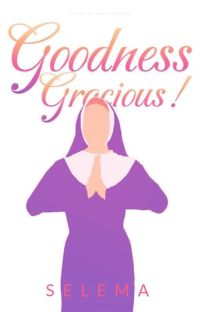 Goodness Gracious! cover