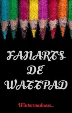 Fanarts de  Wattpad by wintermadness_