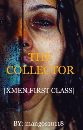 Тнe Collecтor |XMEN FIRST CLASS| by mangos10118