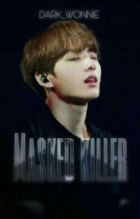 Masked Killer | +20 | JK  by Dark_Wonnie