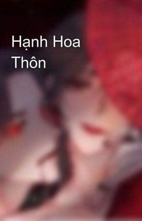 Hạnh Hoa Thôn by LinhHong902