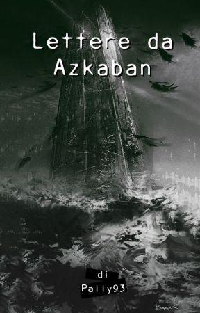 Lettere da Azkaban by Pally93