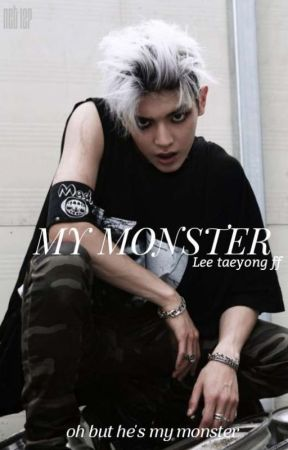 My monster [ taeyong ]  by limiltless