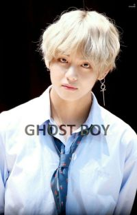 The ghost boy { Kim Taehyung ff } cover